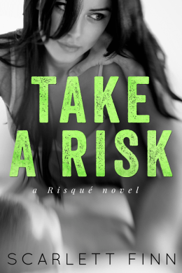 Review: Take a Risk by Scarlett Finn