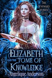Elizabeth and the Tome of Knowledge