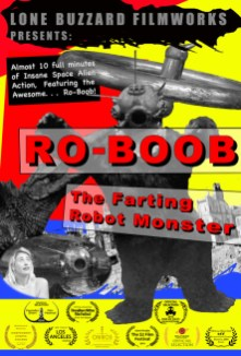 Ro-Boob: The Farting Robot Monster