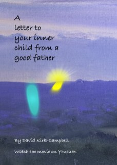 A Letter To Your Inner Child From A Good Father