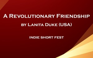 A Revolutionary Friendship