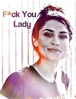 F*ck You Lady