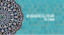 My dream goes all the way to Iran
