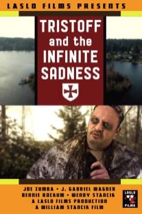 Tristoff and the Infinite Sadness
