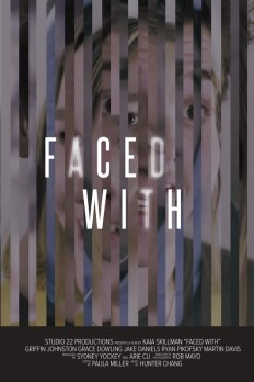 Faced With