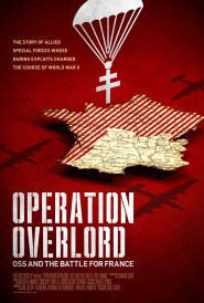 Operation Overlord: OSS and the Battle for France