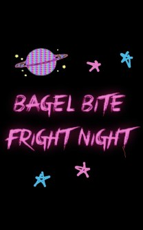 Bagel Bite Fright Night