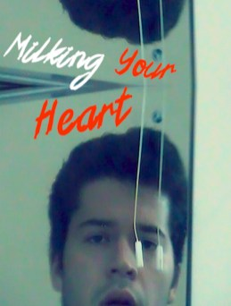 Milking Your Heart