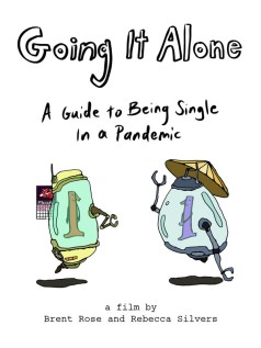 Going It Alone: A Guide to Being Single In a Pandemic