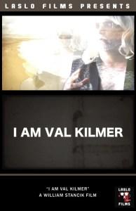 I Am Val Kilmer