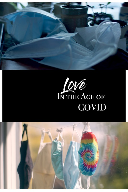 Love in the Age of COVID