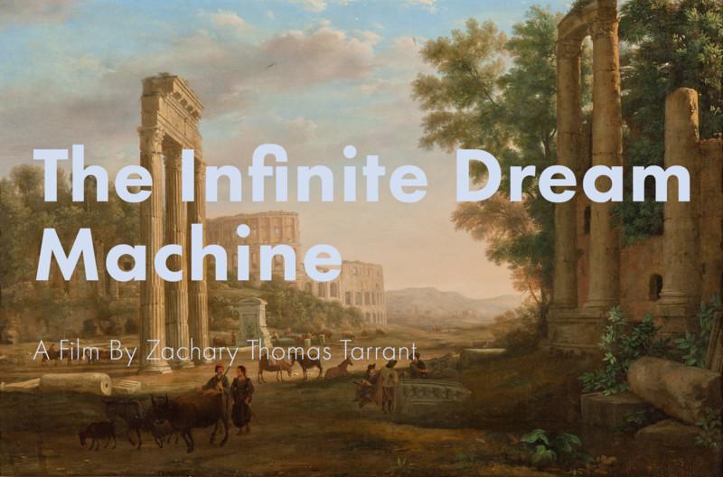 The Infinite Dream Machine