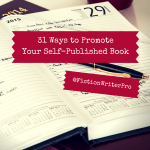 Promote Your Novel (31 Ideas for Reaching Readers)