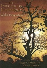 INDIGENOUS EXPERIENCE: GLOBAL PERSPECTIVES Roger Maaka and Chris Andersen $44.95/$33.75 Referred to as [MAAKA] in the Schedule of Readings