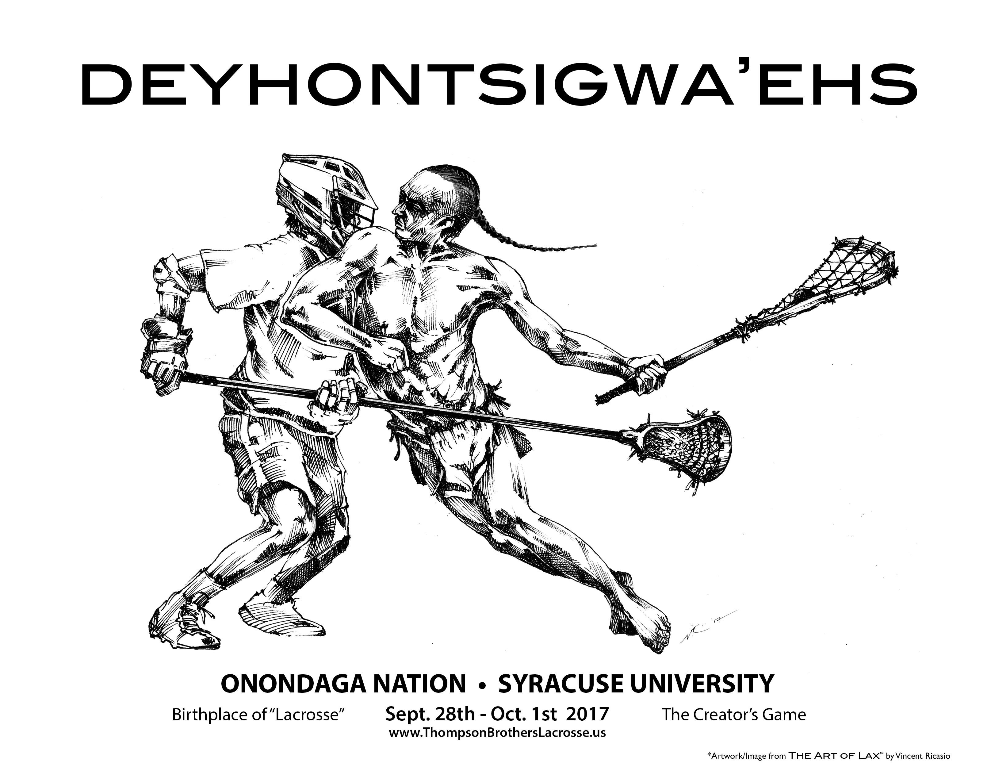 Deyhontsigwa'ehs-The Creator's Game Lacrosse.