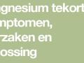 Waarschuwing symptomen van magnesiumtekort