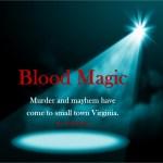 Blood Magic, Episode 22 – King's Dominion