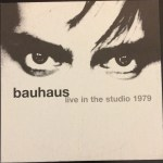 Bauhaus Live In The Studio 1979 UK CD 1997 Front Cover
