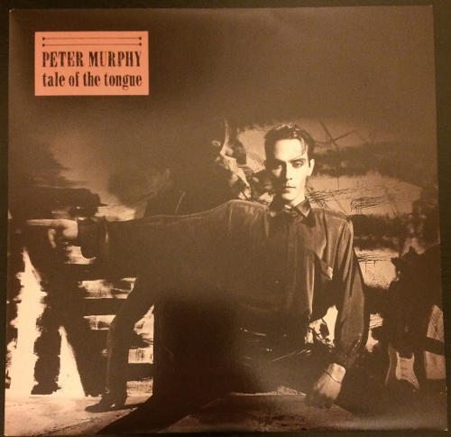 """Peter Murphy Tale Of The Tongue UK 7"""" 1986 Front Cover"""