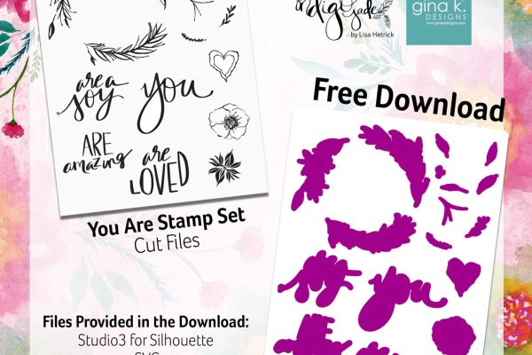You Are Stamp Set Cut Files