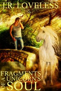 Fragments Of A Unicorns Soul Cover