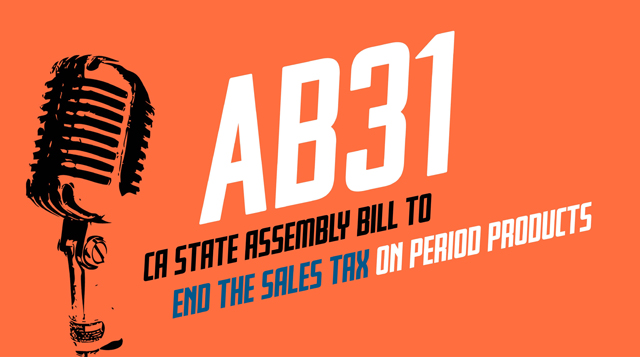 AB31 is a pending bill to end sales tax on period products. Credit: Lynn LaRocca