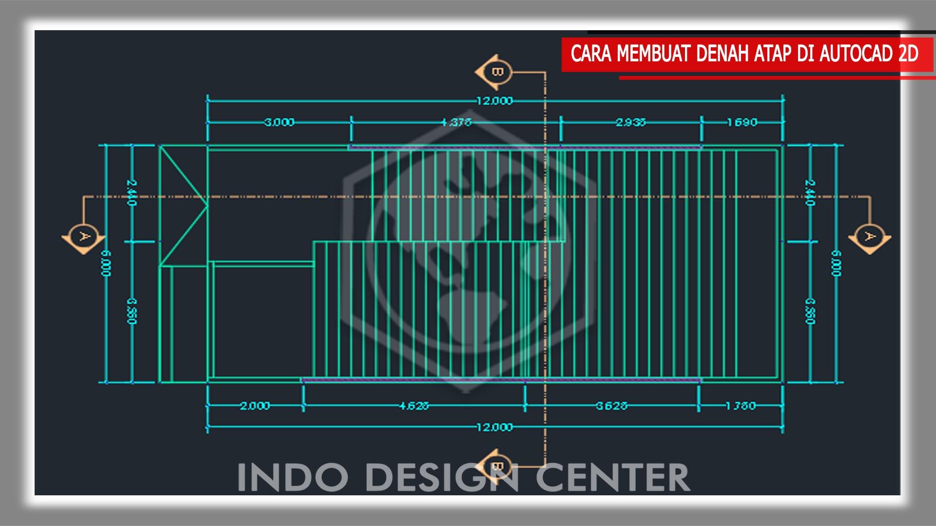 Cara Membuat Denah Atap Limas Di Autocad Belajar Dasar Autocad Kursus Privat Autocad 2d 3d 3d Max Sap2000 Etabs Rab Tekla Kursus Desain Interior Eletrikal Sketchup Mesin Dan Industri Kursus