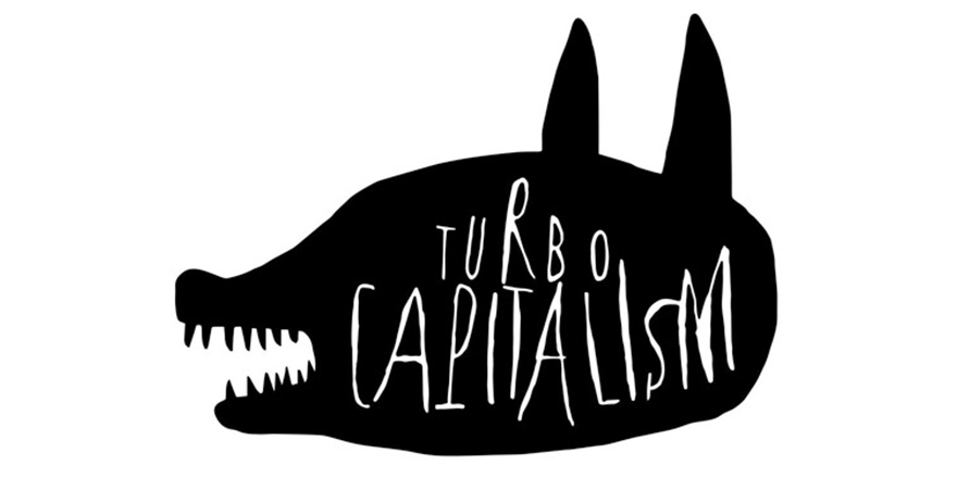 Turbo capitalism contra neoliberalism