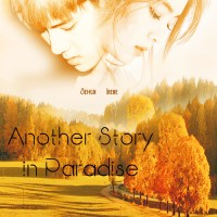 [5th Fanfiction Contest] Another Story in Paradise - Monamuliaa