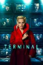 Nonton Terminal (2018) Subtitle Indonesia Terbaru Download Streaming Online Gratis