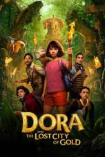 Nonton Dora and the Lost City of Gold (2019) Subtitle Indonesia Terbaru Download Streaming Online Gratis