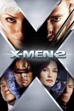 Nonton X2: X-Men United (2003) Subtitle Indonesia Terbaru Download Streaming Online Gratis