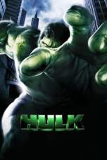 Nonton Hulk (2003) Subtitle Indonesia Terbaru Download Streaming Online Gratis