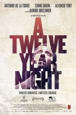 Nonton A Twelve-Year Night (2018) Subtitle Indonesia Terbaru Download Streaming Online Gratis