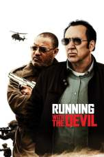 Nonton Running with the Devil (2019) Subtitle Indonesia Terbaru Download Streaming Online Gratis