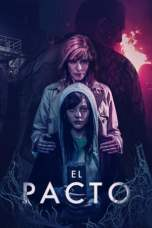 Nonton The Pact (2018) Subtitle Indonesia Terbaru Download Streaming Online Gratis