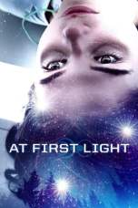 Nonton At First Light (2018) Subtitle Indonesia Terbaru Download Streaming Online Gratis
