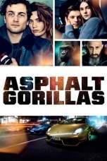 Nonton Asphaltgorillas (2018) Subtitle Indonesia Terbaru Download Streaming Online Gratis