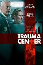 Nonton Trauma Center (2019) Subtitle Indonesia Terbaru Download Streaming Online Gratis