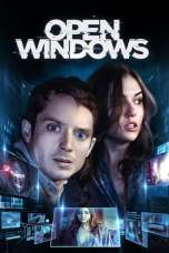 Nonton Open Windows (2014) Subtitle Indonesia Terbaru Download Streaming Online Gratis