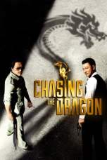 Nonton Chasing the Dragon (2017) Subtitle Indonesia Terbaru Download Streaming Online Gratis