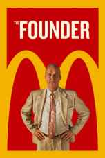 Nonton The Founder (2016) Subtitle Indonesia Terbaru Download Streaming Online Gratis