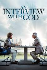 Nonton An Interview with God (2018) Subtitle Indonesia Terbaru Download Streaming Online Gratis