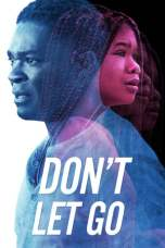 Nonton Don't Let Go (2019) Subtitle Indonesia Terbaru Download Streaming Online Gratis