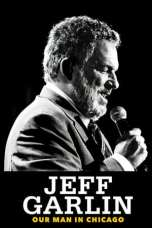 Nonton Jeff Garlin: Our Man in Chicago (2019) Subtitle Indonesia Terbaru Download Streaming Online Gratis
