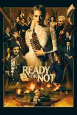 Nonton Ready or Not (2019) Subtitle Indonesia Terbaru Download Streaming Online Gratis