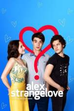 Nonton Alex Strangelove (2018) Subtitle Indonesia Terbaru Download Streaming Online Gratis