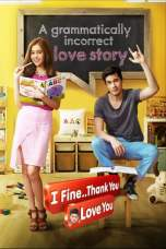 Nonton I Fine Thank You Love You (2014) Subtitle Indonesia Terbaru Download Streaming Online Gratis