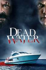 Nonton Dead Water (2019) Subtitle Indonesia Terbaru Download Streaming Online Gratis