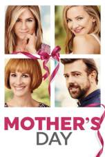 Nonton Mother's Day (2016) Subtitle Indonesia Terbaru Download Streaming Online Gratis